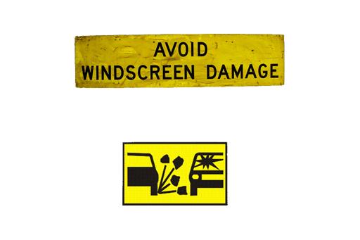 AVOID WINDSCREEN DAMAGE